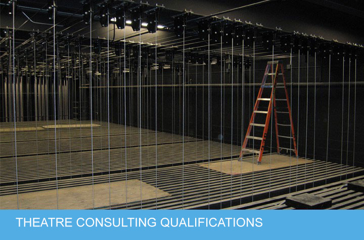 Theatre Consulting Qualifications